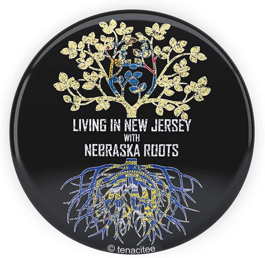 Tenacitee Living In New Jersey with Nebraska Roots Pinback Button