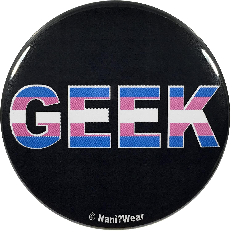 NaniWear Transgender Pride Geek 2.25 Inch Button