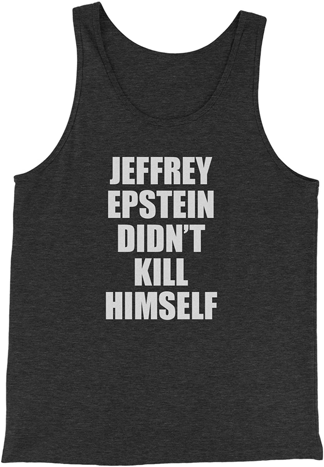 Expression Tees Jeffrey Epstein Didn't Kill Himself Jersey Tank Top for Men