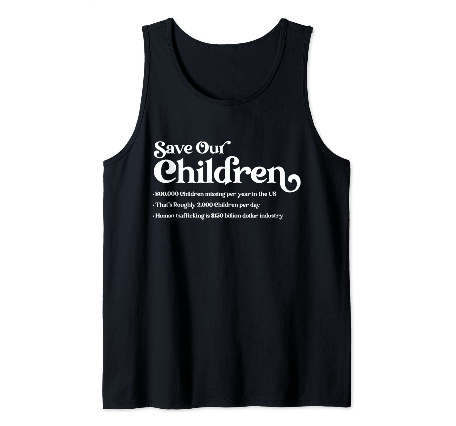 Save Our Children Stats End Child Trafficking Awareness Tank Top