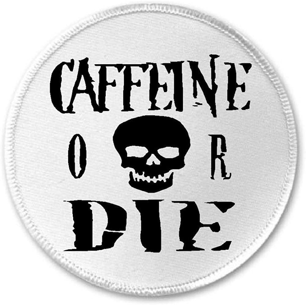 Caffeine Or Die - 3