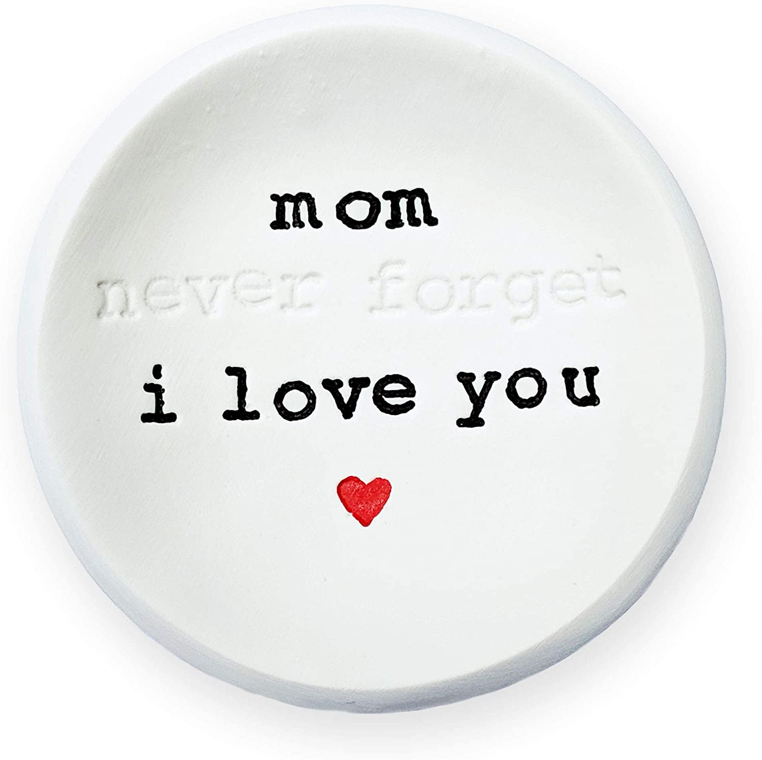Wannabe Genius Birthday Gifts for Mom - Simple Ring Dish - Mom - Never Forget - I Love You - Matching Wristband