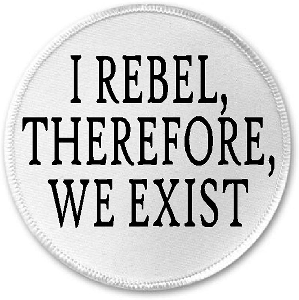 I Rebel Therefore We Exist - 3