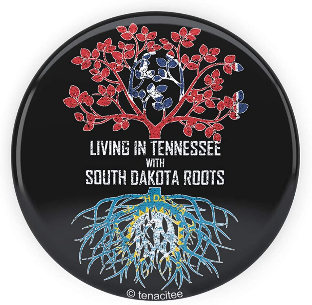 Tenacitee Living In Tennessee with South Dakota Roots Pinback Button