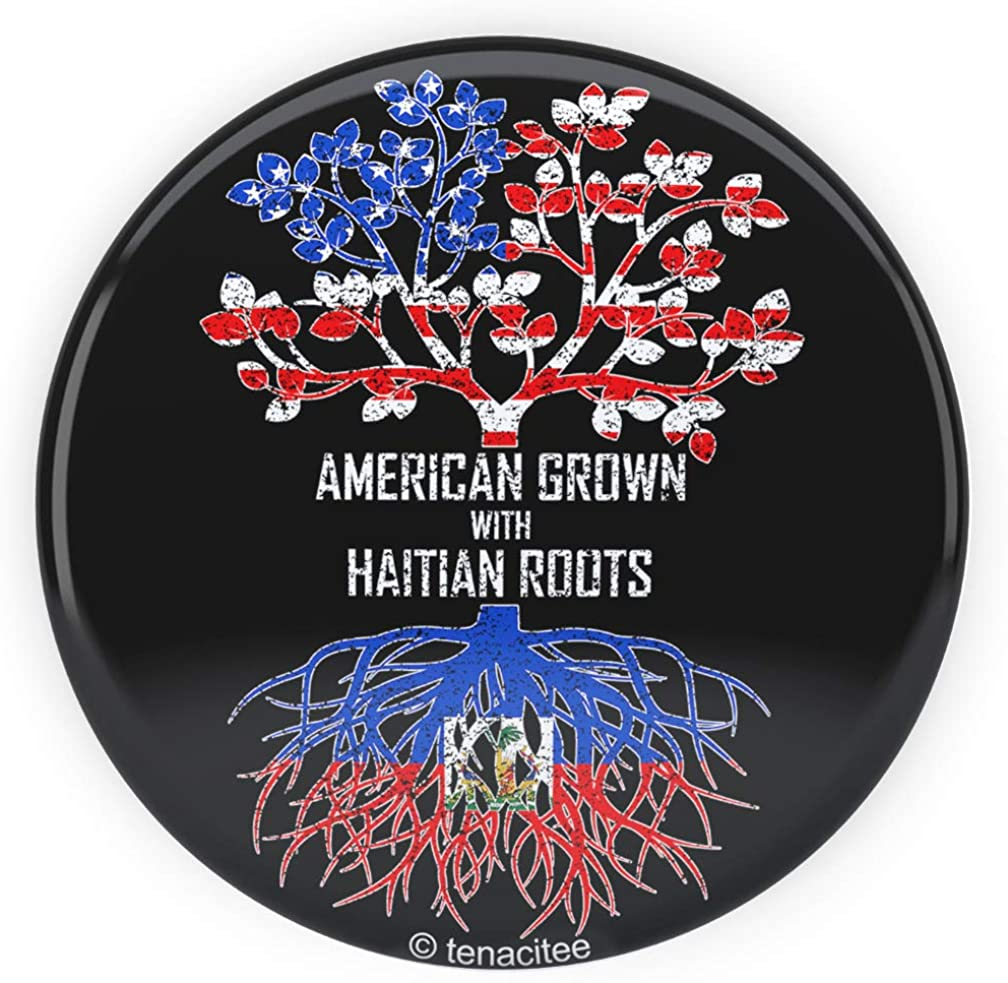 Tenacitee American Grown with Haitian Roots Pinback Button