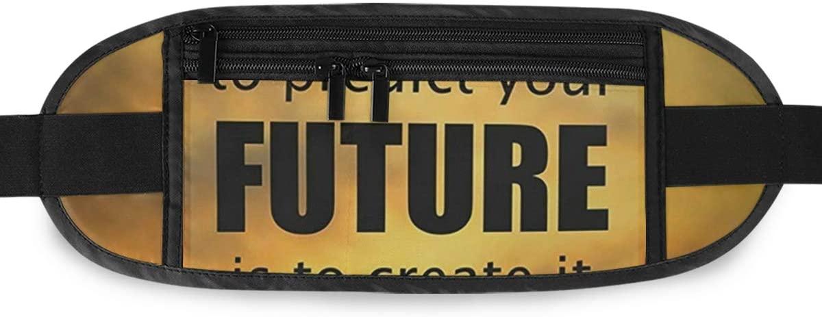 SLHFPX The Best Way To Predict Future Is Create It Hidden Money Belt,Fanny Pack,Running Belt,Travel Wallet Pouch,Wasit Packs Bag,Passport Holder,Bum Bag,Belt Bags for Women Men