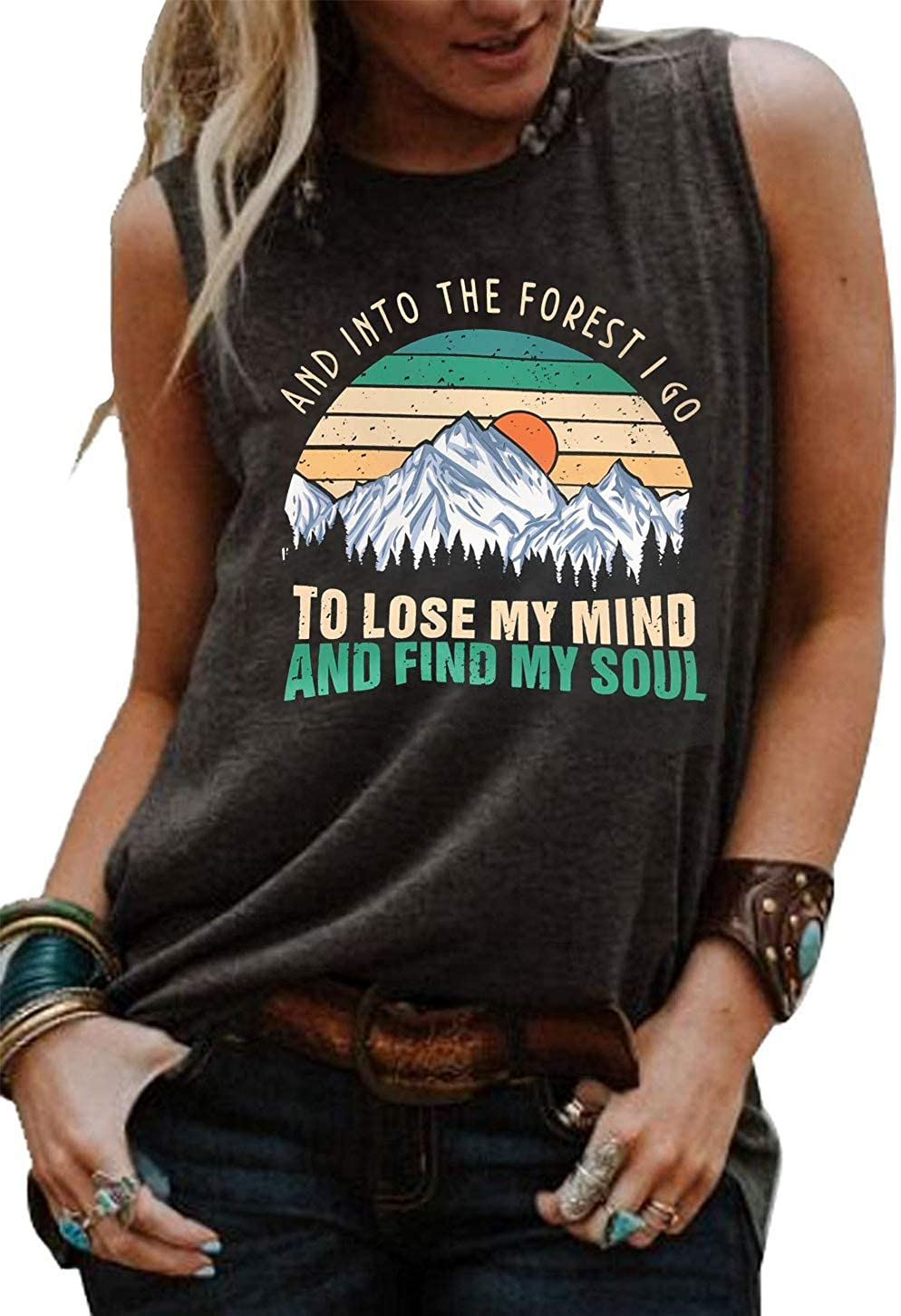 Womens Hiking Funny Graphic Muscle Tank Tops and Into The Forest I Go to Lose My Mind and Find My Soul T Shirt