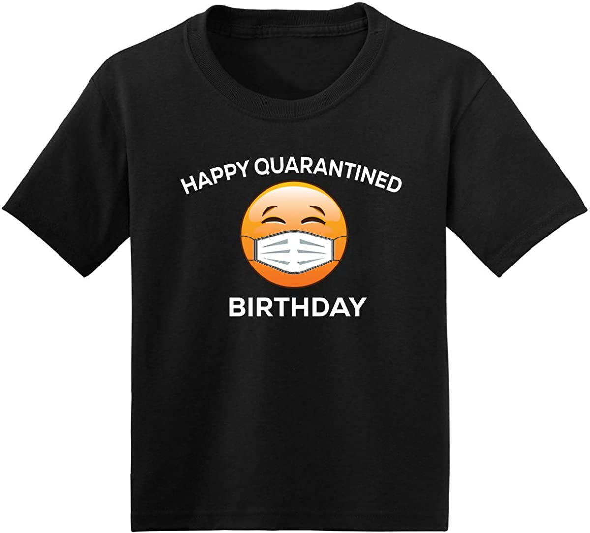 Wild Bobby Happy Quarantine Birthday Funny Social Distancing | Boys Girls Youth Unisex Pop Culture Graphic T-Shirt