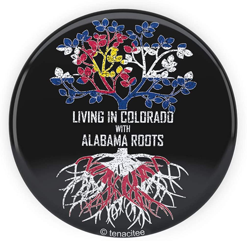 Tenacitee Living In Colorado with Alabama Roots Pinback Button