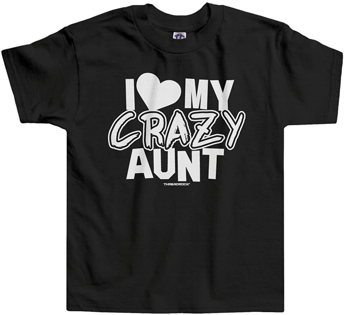 Threadrock Little Boys' I Love My Crazy Aunt Infant/Toddler T-Shirt