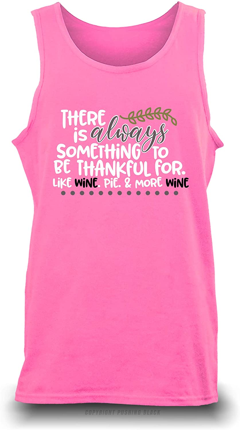 'There is Always Something to Be Thankful for Unisex Tank Top (Safety Pink (Gildan), 3XL)