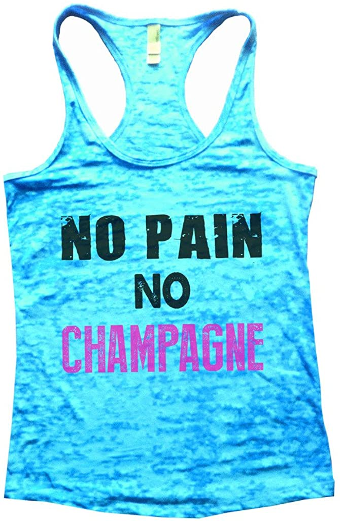 No Pain No Champagne Funny Womens Drinking Workout Burnout Gym Tank Top