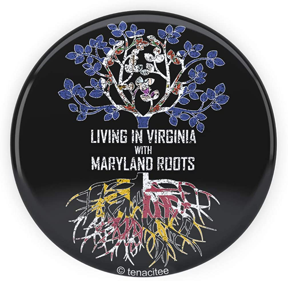 Tenacitee Living In Virginia with Maryland Roots Pinback Button