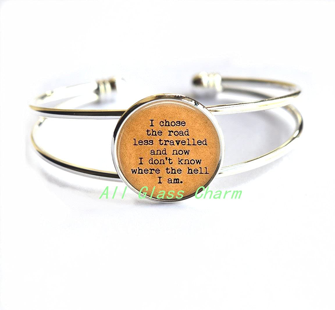 AllGlassCharm Charming Bracelet,I Chose The Road Less Travelled and Now I Don't Know Where The Hell I am,AS071