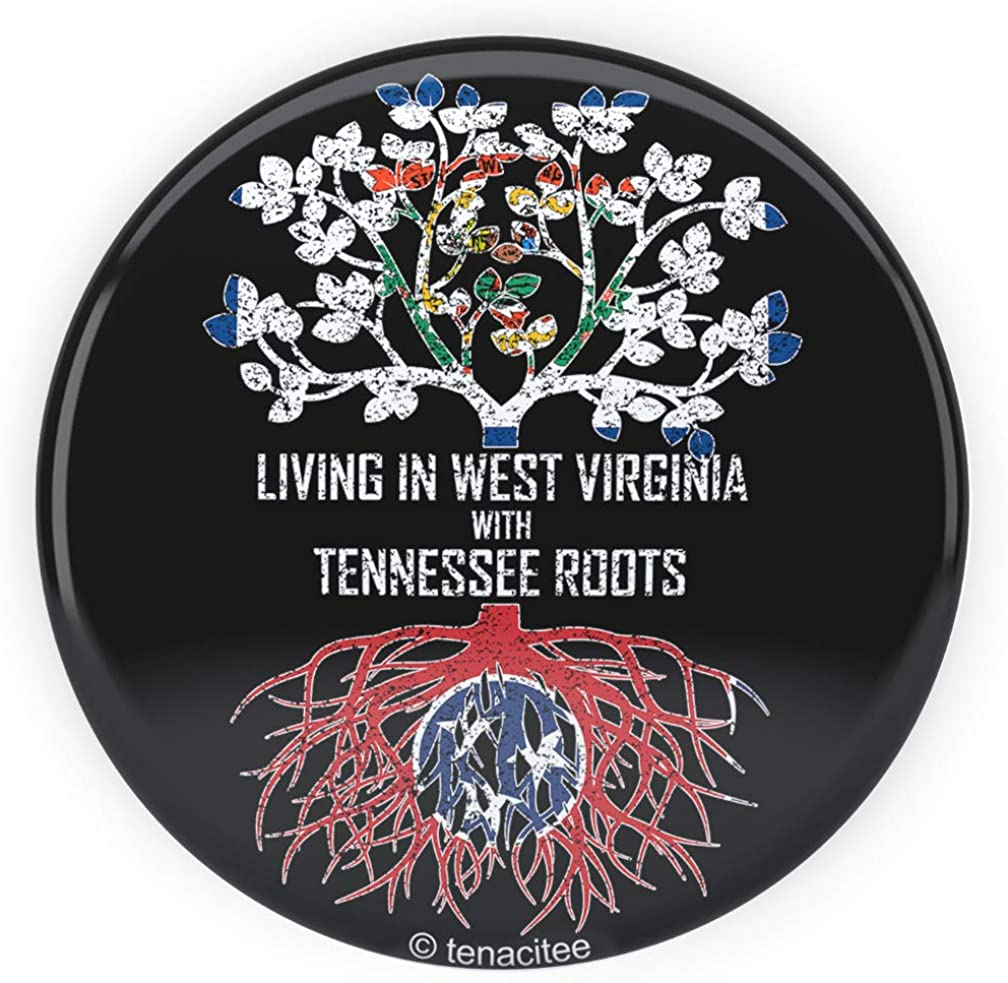 Tenacitee Living In West Virginia with Tennessee Roots Pinback Button