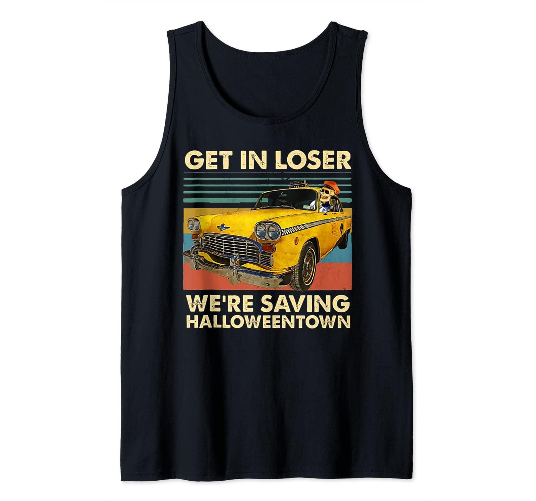 Get In Losers We're Saving Halloween Town Skull Drive Car Tank Top