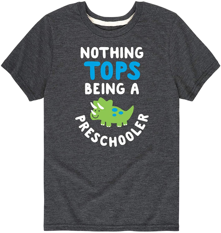 Nothing Tops Being A Preschooler - Youth Short Sleeve Tee