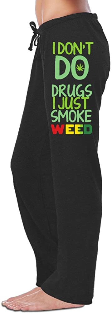 Iruds Women's I Do Not Do Drugs I Just Smoke Weed Sweatpants