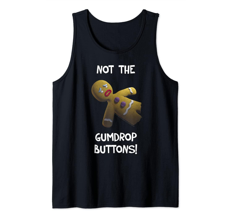 Shrek Gingerbread Man Not The Gumdrop Buttons Tank Top