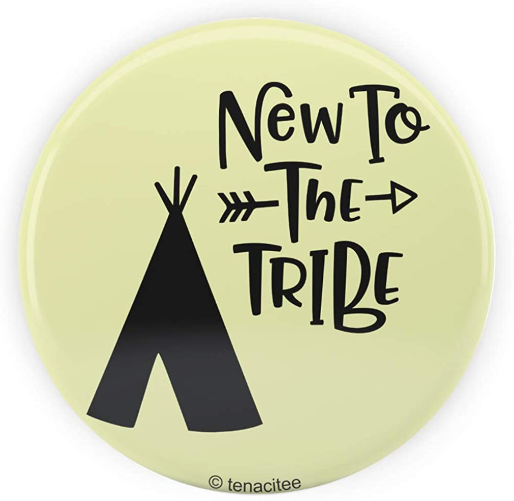 Tenacitee New To the Tribe Arrow Pinback Button