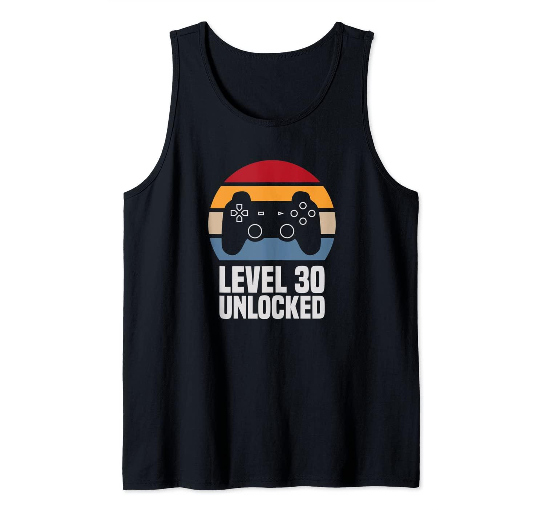Level 30 Unlocked 30th Birthday 30 Years Old Video Gamer Tank Top
