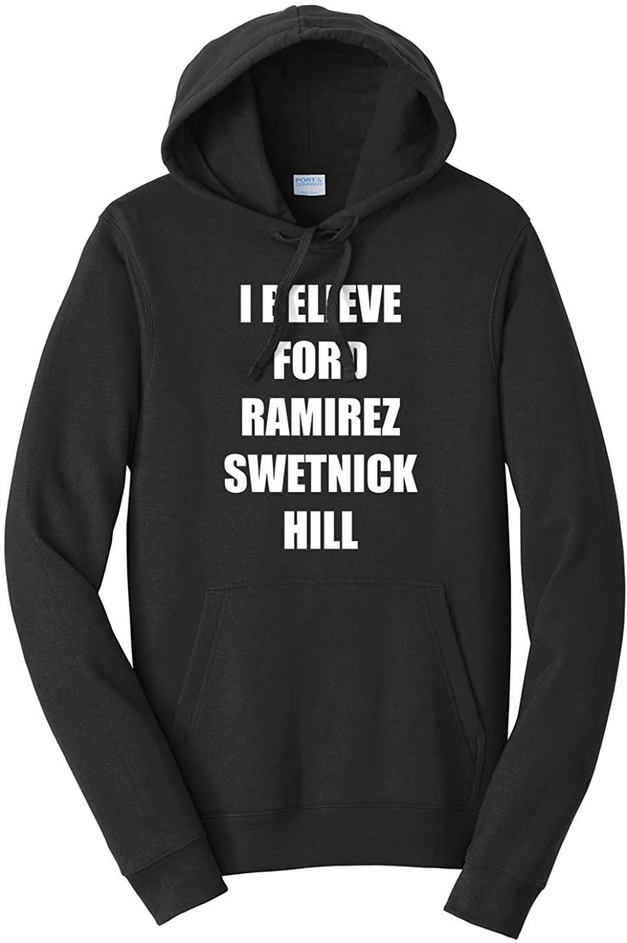 Tenacitee Unisex I Believe Ford Ramirez Swetnick Hill Hooded Sweatshirt