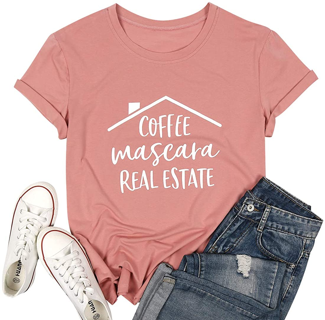 Coffee Mascara Real Estate T Shirt Women Letters Print Funny Sayings Shirts Casual Short Sleeve Realtor Gift Shirts Tee