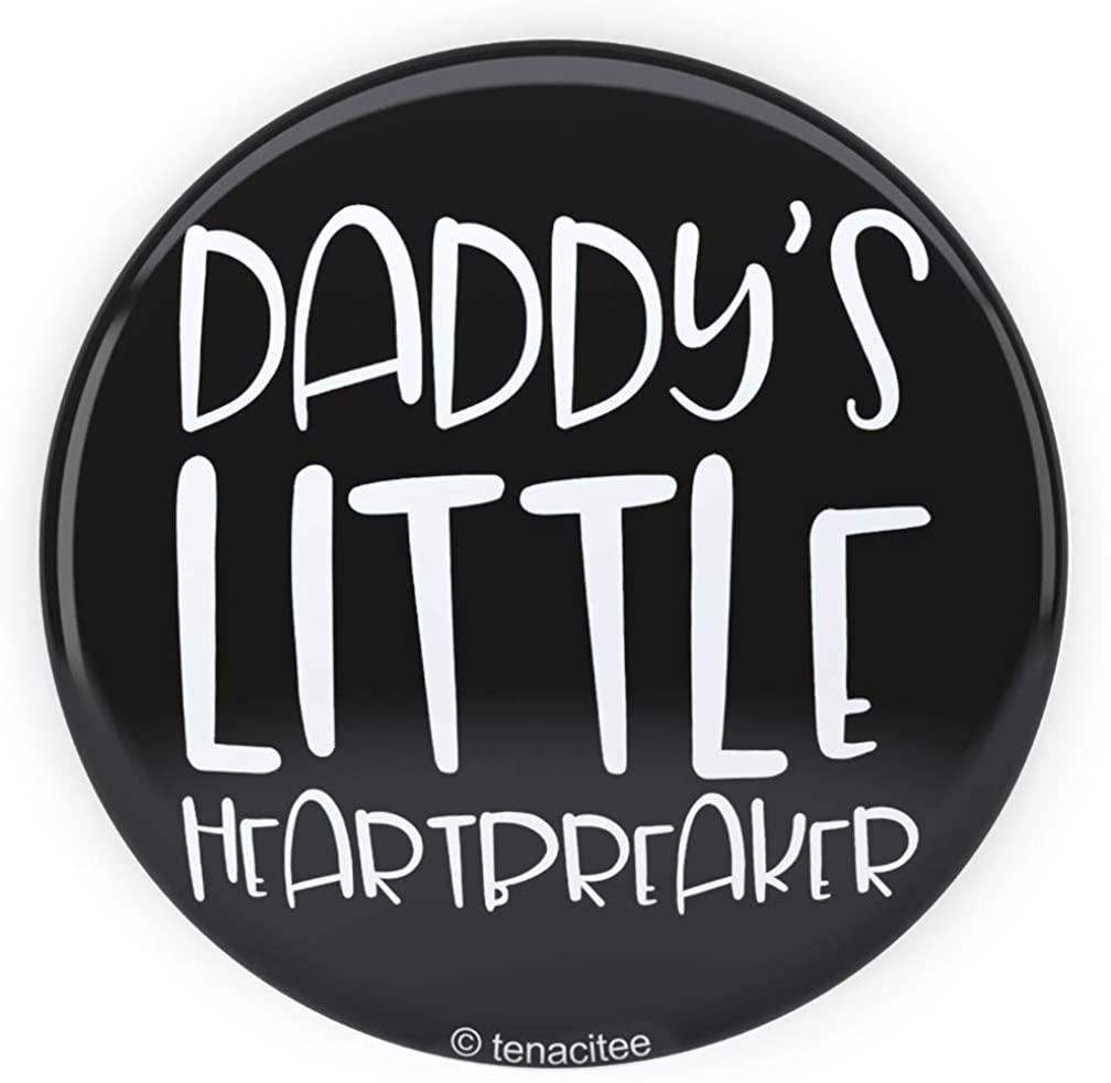Tenacitee Daddy's Little Heartbreaker Pinback Button