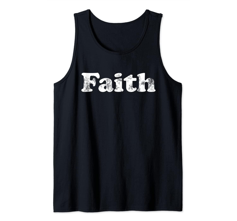 Shirt That Says Faith Tank Top