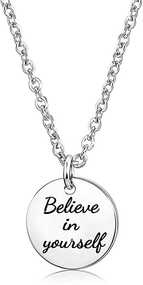 Believe in Yourself Necklace Stainless Steel Geometric Circle Round Coin Engraved Mantra Inspirational Necklace for Women Teen Girls Graduation Gift