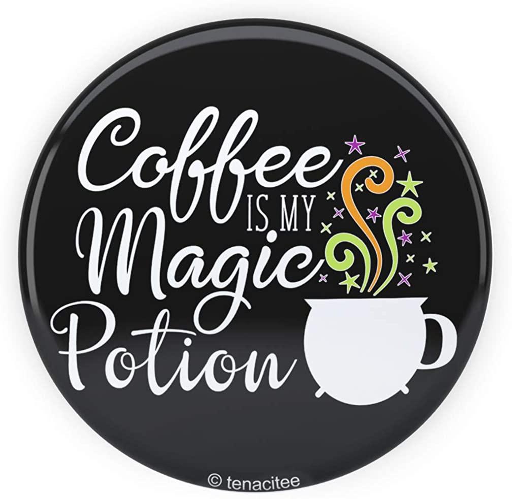 Tenacitee Coffee is my Magic Potion Pinback Button