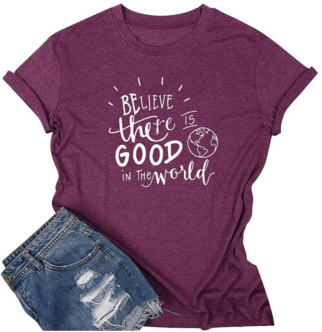 Chulianyouhuo Believe The Good in The World Shirt Women Earth Environment Protect Short Sleeve Tee