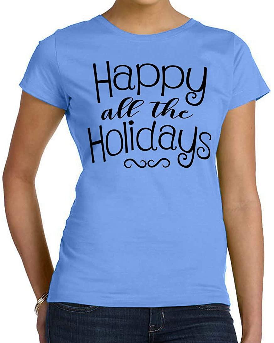 Tenacitee Women's Happy All The Holidays T-Shirt