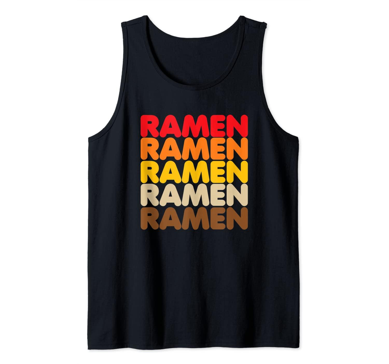 Ramen Ramen Ramen Vintage 70s Asian Noodles Love Tank Top