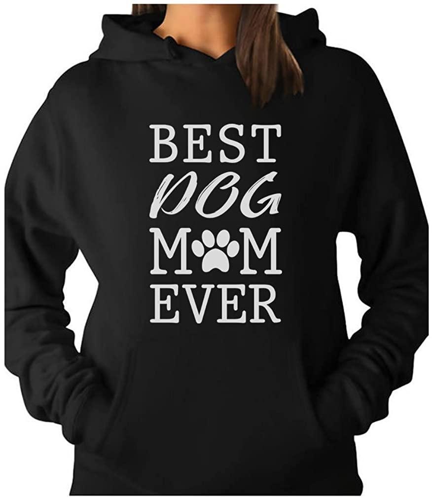 Tstars - Best Dog Mom Ever! Gift for Dog Lover Women Hoodie