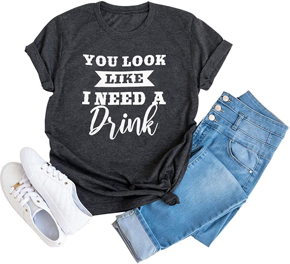 You Look Like I Need a Drink Beer T Shirts Women Country Music Funny Saying Short Sleeve Tee Tops