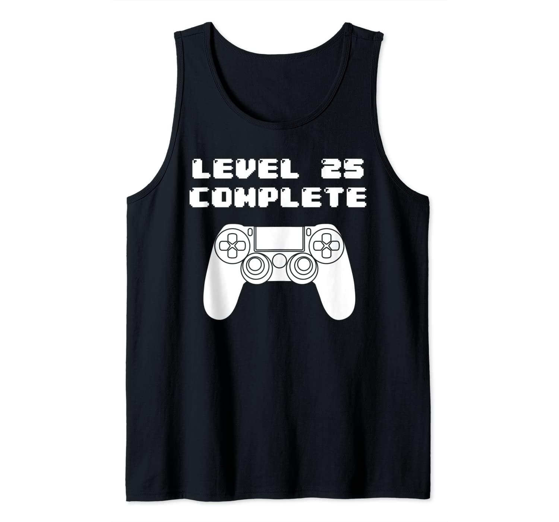25th Birthday Shirt - 25 Years Old Video Gaming Shirt, Bday Tank Top