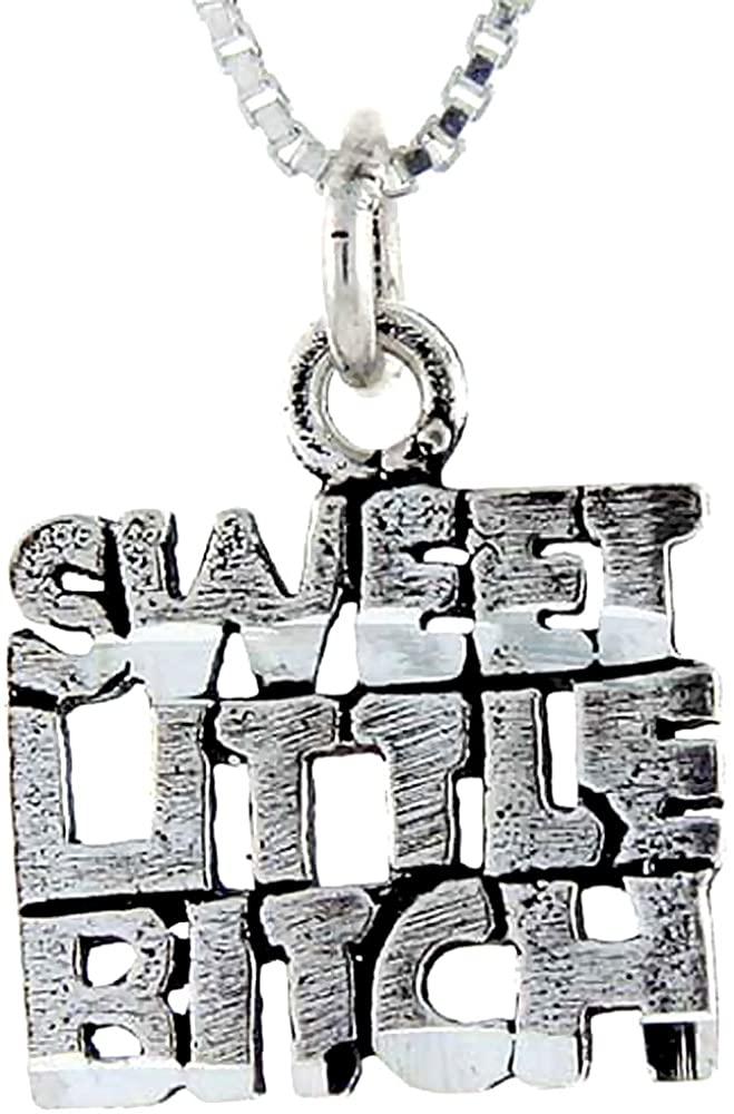 Sterling Silver Sweet Little Bitch Word Pendant, 1 inch Wide