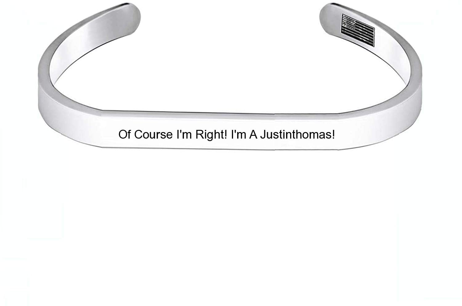 Enhome Cuff Bracelets of Course I'm Right! I'm A Justinthomas! for Women Birthday Gifts for Her Silver Cuff Bangle American Flag Bracelet