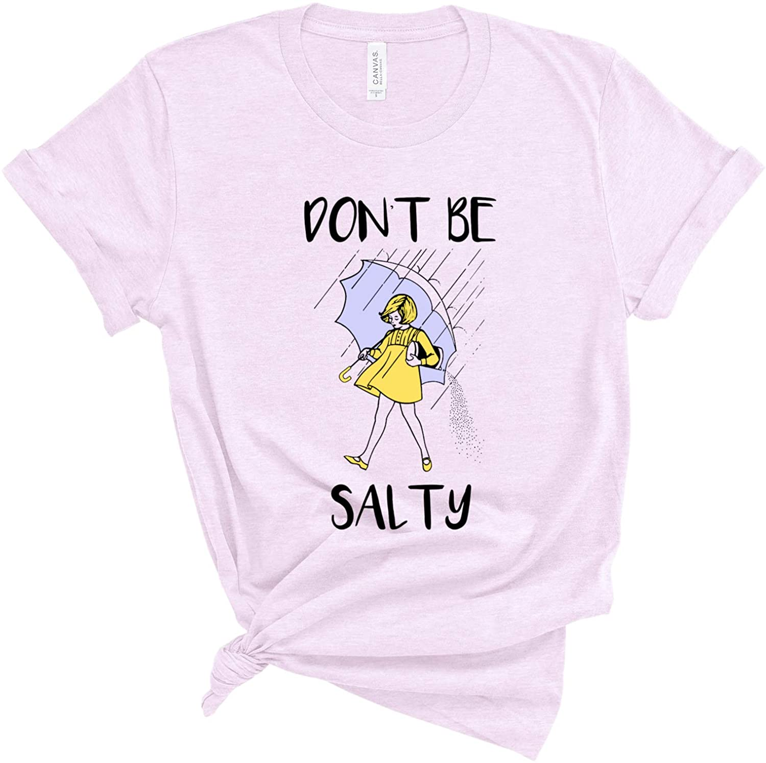 Don't Be Salty T-Shirt Salty B Shirts with Saying