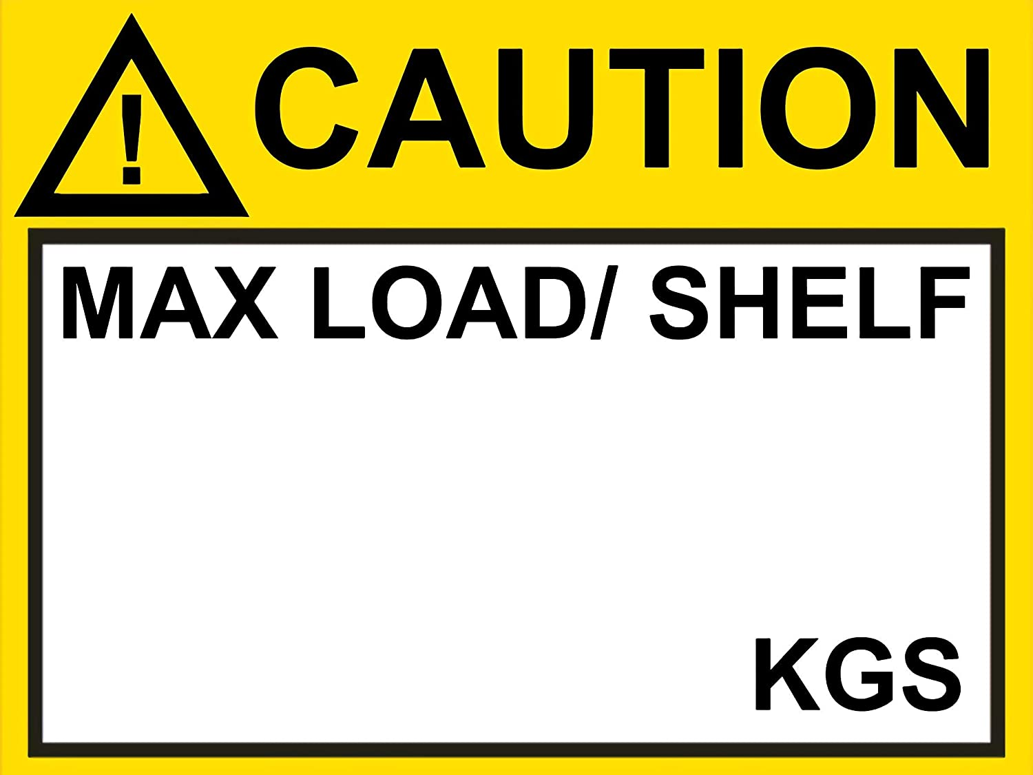 Case of 20 Packs, 25 Pcs/Pack, Pallet Rack Capacity Label, 3×4 in. / 76.2×101.6 mm Industrial Strength Sticker for Warehouse Safety, Caution MAX Load/Shelf KGS, 0.004 in. / 0.1 mm Smooth MU01