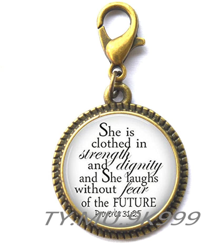 Yao0dianxku She is Clothed in Strength and Dignity and She Laughs Without Fear of the Future Zipper Pull, Proverbs 31:25, Verse Zipper Pull, Proverbs Fashion Zipper Pull.Y238 (1)