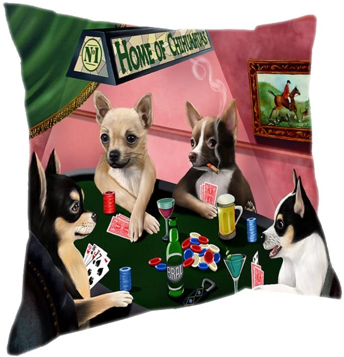 Home of 4 Chihuahuas Dogs Playing Poker Pillow (14x14)