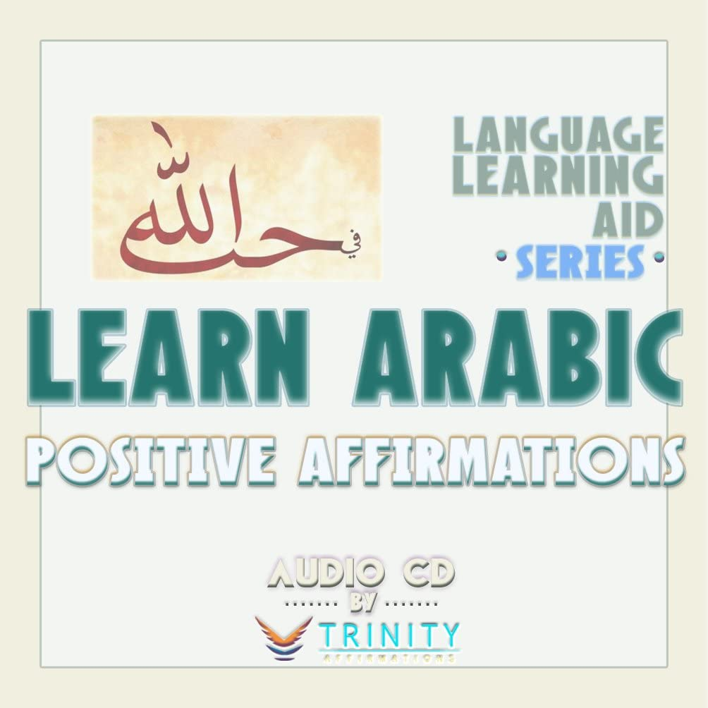 Language Learning Aid Series: Learn Arabic Positive Affirmations Audio CD