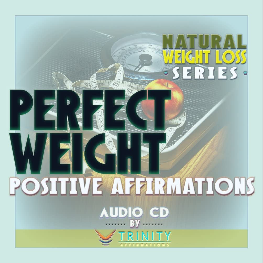 Natural Weight Loss Series: Perfect Weight Affirmations Audio CD