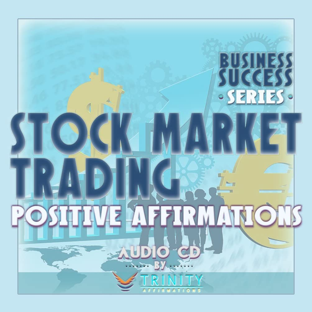 Business Success Series: Stock Market Trading Positive Affirmations Audio CD
