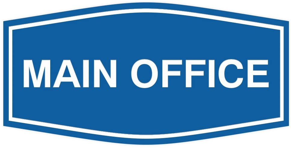 Fancy Main Office Sign (Blue) - Large