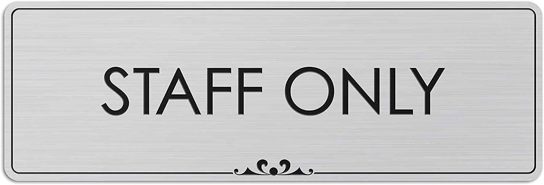Staff Only - Laser Engraved Sign - 3
