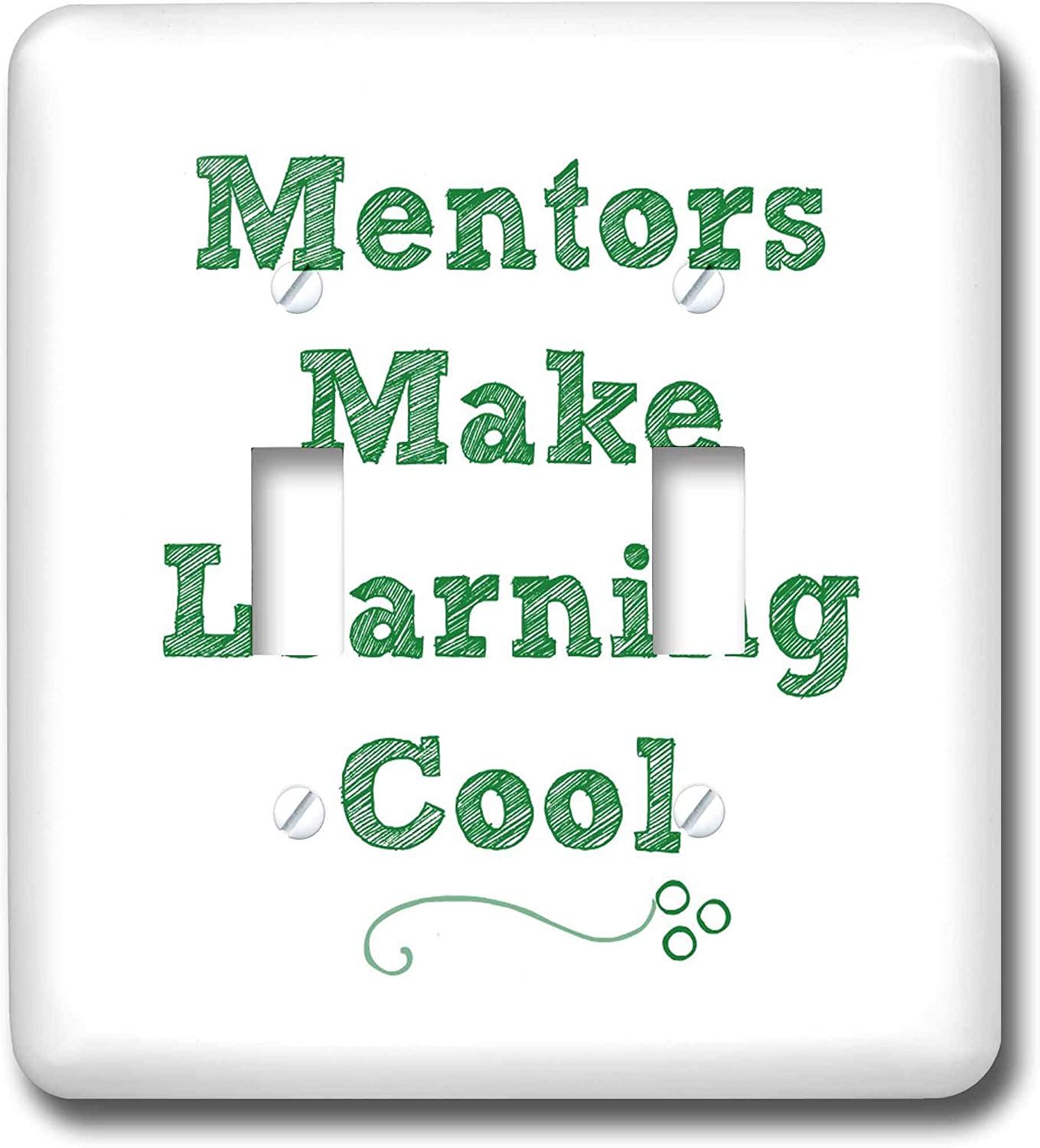3dRose Carrie Merchant 3dRose Quote - Image of Mentors Make Learning Cool - double toggle switch (lsp_311857_2)