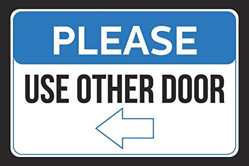 Please Use Other Door Left Arrow Pointing Business Store Employee Customer Wall Print Horizontal Sign - Aluminum Metal